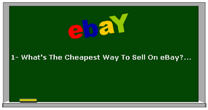 What is The Cheapest Way To Sell Things On eBay